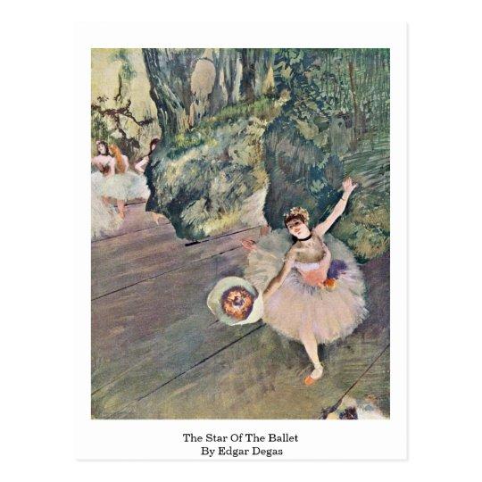 The Star Of The Ballet By Edgar Degas Postcard