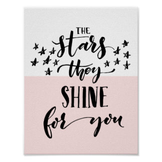 The Stars They Shine For You | Modern Pink Poster
