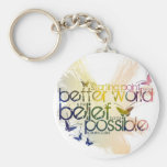 The starting point for a better world is key chains