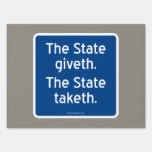 The State giveth. The State taketh.