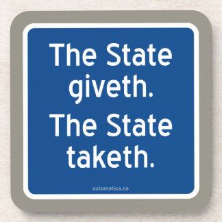 The State giveth. The State taketh. Coaster