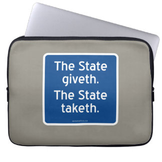 The State giveth. The State taketh. Computer Sleeve