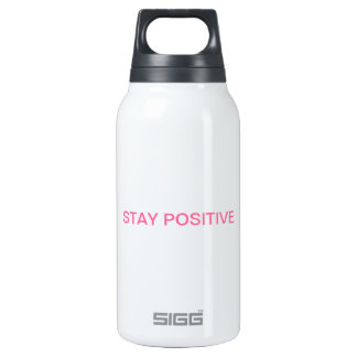 """The """"STAY POSITIVE"""" line! Insulated Water Bottle"""