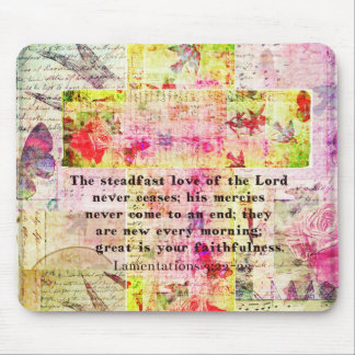 The steadfast love of the Lord never ceases Mouse Pad