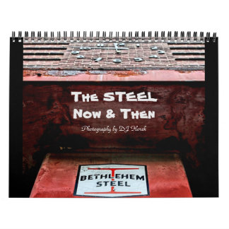 The STEEL Now & Then Calendar