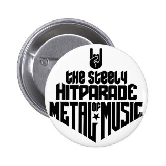 The steely Hitparade of Metal Music 1c (black) Button