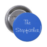 """The Stepfather"" Pin"