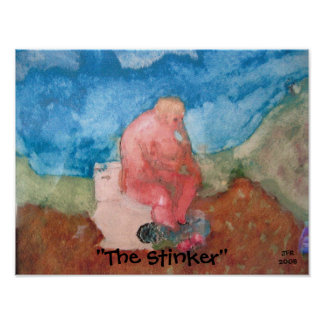 """The Stinker"" by JFR-- Katiamaria Photos & Design Poster"