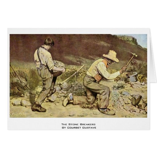 The Stone Breakers By Courbet Gustave Cards