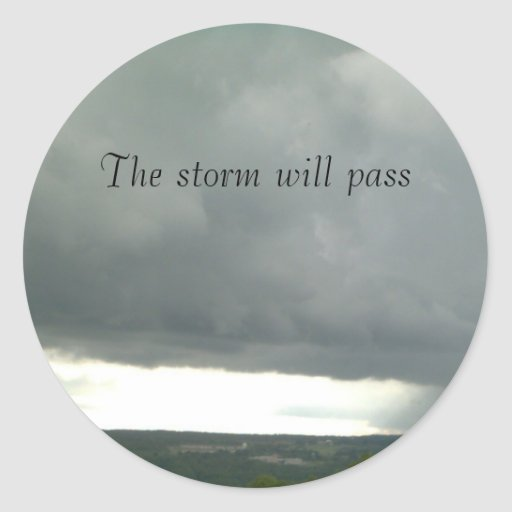 THE STORM WILL PASS stickers