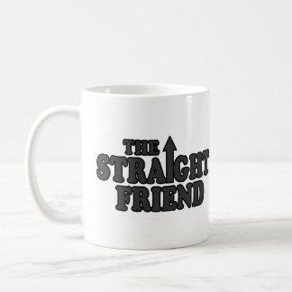 THE STRAIGHT FRIEND COFFEE MUG