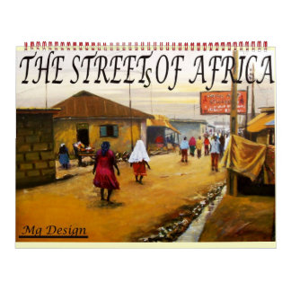THE STREET OF AFRICA WELCOME TO LAGOS NIGERIA CALENDAR