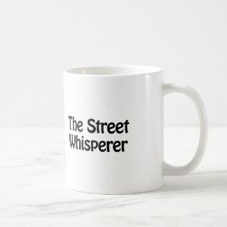 the street whisperer coffee mug