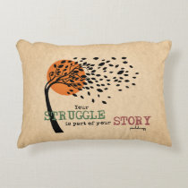 The Struggle is part of your story: Recovery Quote Decorative Pillow