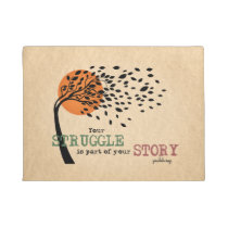 The Struggle is part of your story: Recovery Quote Doormat