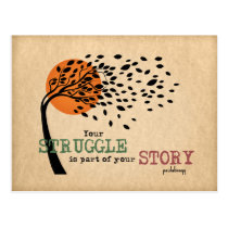 The Struggle is part of your story: Recovery Quote Postcard