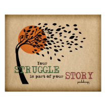 The Struggle is part of your story: Recovery Quote Poster