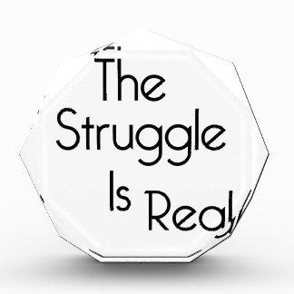 The Struggle Is Real Award