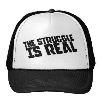 The struggle is REAL Trucker Hat