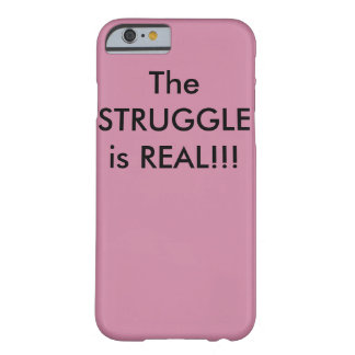 The Struggle is REAL!!! iPhone case