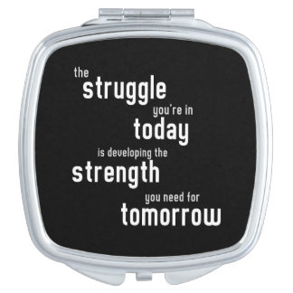 The struggle you're in today developing  strength vanity mirror