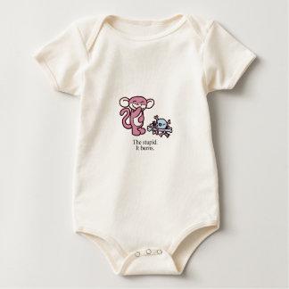 The Stupid. It Burns. Baby Bodysuits