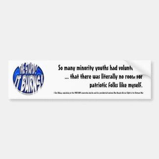 The Stupid, It Burns! Blue Jewel Bumper Sticker