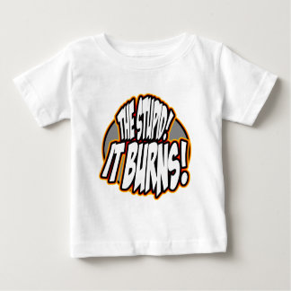 The Stupid, It Burns! Oval Fire Baby T-Shirt