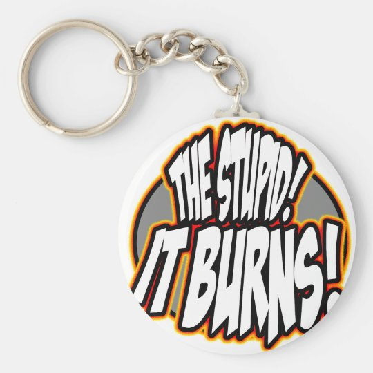 The Stupid, It Burns! Oval Fire Keychain