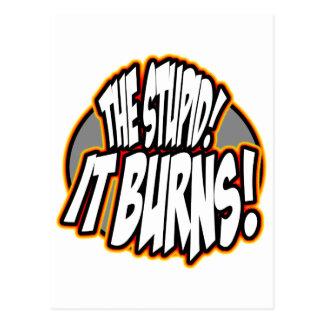The Stupid, It Burns! Oval Fire Postcard