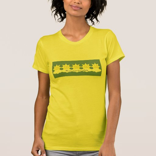 The sun comes out in sobriety T-shirt