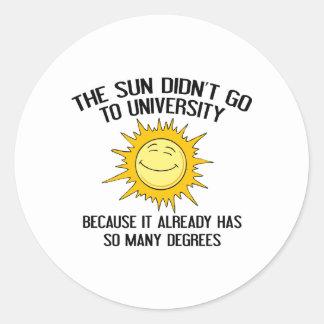 The Sun no fue a la universidad Pegatina Redonda