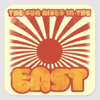 The sun rises in the east square sticker