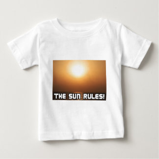 The Sun Rules! 1 Baby T-Shirt