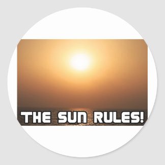 The Sun Rules! 1 Round Stickers
