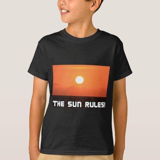 The Sun Rules! 2 T-Shirt