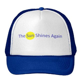 The Sun Shines Again hat
