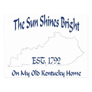 The Sun Shines Bright On My Old Kentucky Home Postcard