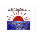 The Sun Will Always Rise Again! (Japan) #2 Postcard