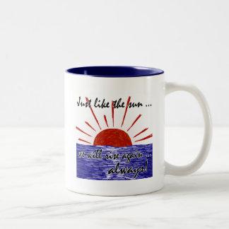 The Sun Will Always Rise Again! (Japan) #2 Two-Tone Coffee Mug