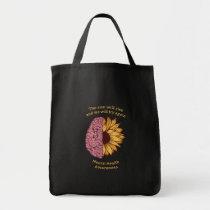 The Sun Will Rise Mental Health Awareness Tote Bag