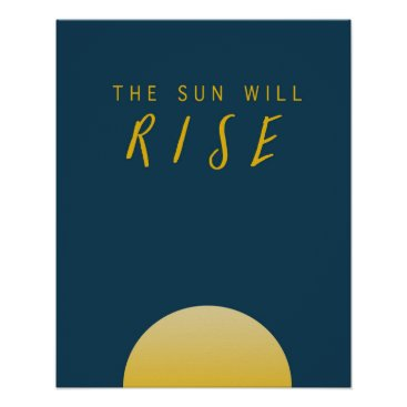 font themed The Sun Will Rise Poster