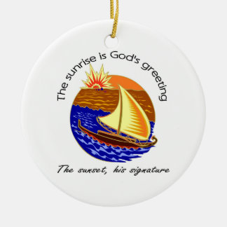 The sunrise is Gods greeting Christian saying Christmas Ornaments