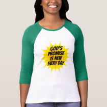 The Sunrise is God's Promise T-Shirt