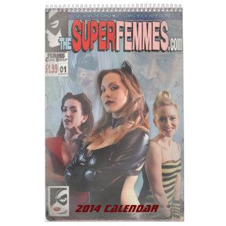 The Super Femmes 2014 Calendar