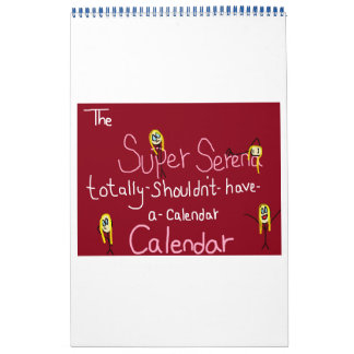 The Super Serena Totally-Shouldn t-Have-A-Calendar