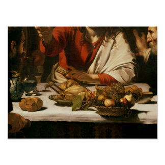 The Supper at Emmaus, 1601 Poster