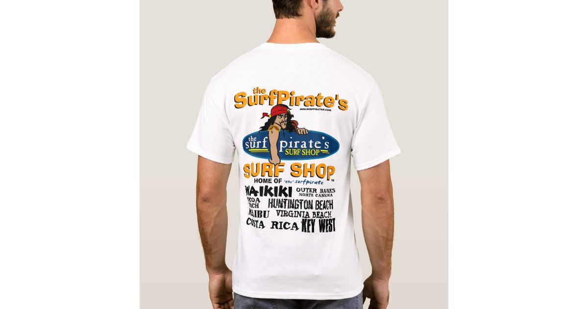The surfpirate 39 s surf shop t shirt zazzle for Surf shop tee shirts