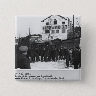 The surroundings of the Maison des Syndicats, Pinback Button