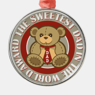 The sweetest dad in the world award metal ornament